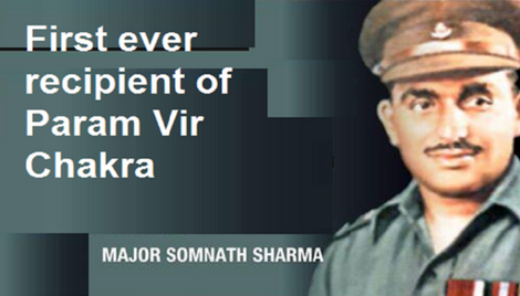Unforgettable Hero: Major Somnath Sharma, India's First Recipient of Param Vir Chakra