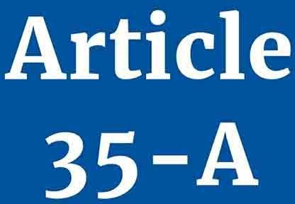 IF THE ARTICLE 35A IS STRUCK DOWN