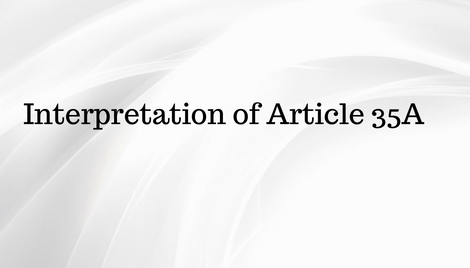 Interpretation of Article 35-A