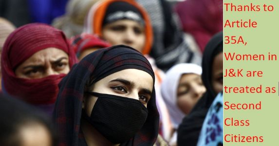 Thanks to Article 35A, Women in J&K are treated as Second Class Citizens