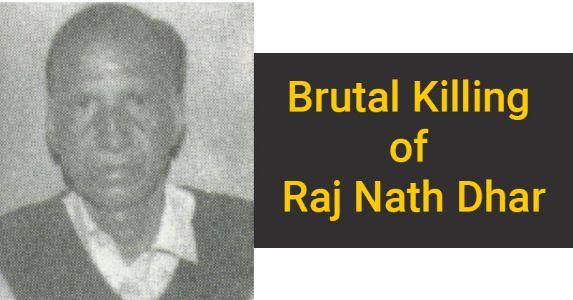 30 June 1990 The brutal killing of a fearless retired elderly  Raj Nath Dhar