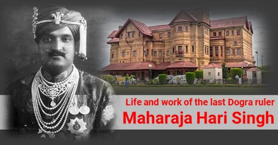Maharaja Hari Singh: From Abolishing Child-Marriage to Assection With India