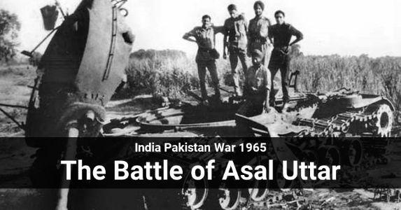 India Pakistan War 1965: The Battle of Asal Uttar